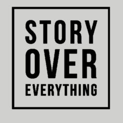 Story Over Everything - Fleece Crew neck Sweatshirt 3 Design