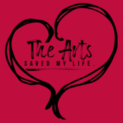 The arts saved my life Design